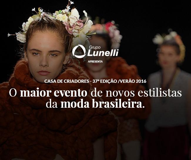 grupo-lunelli-apresenta-37-casa-de-criadores